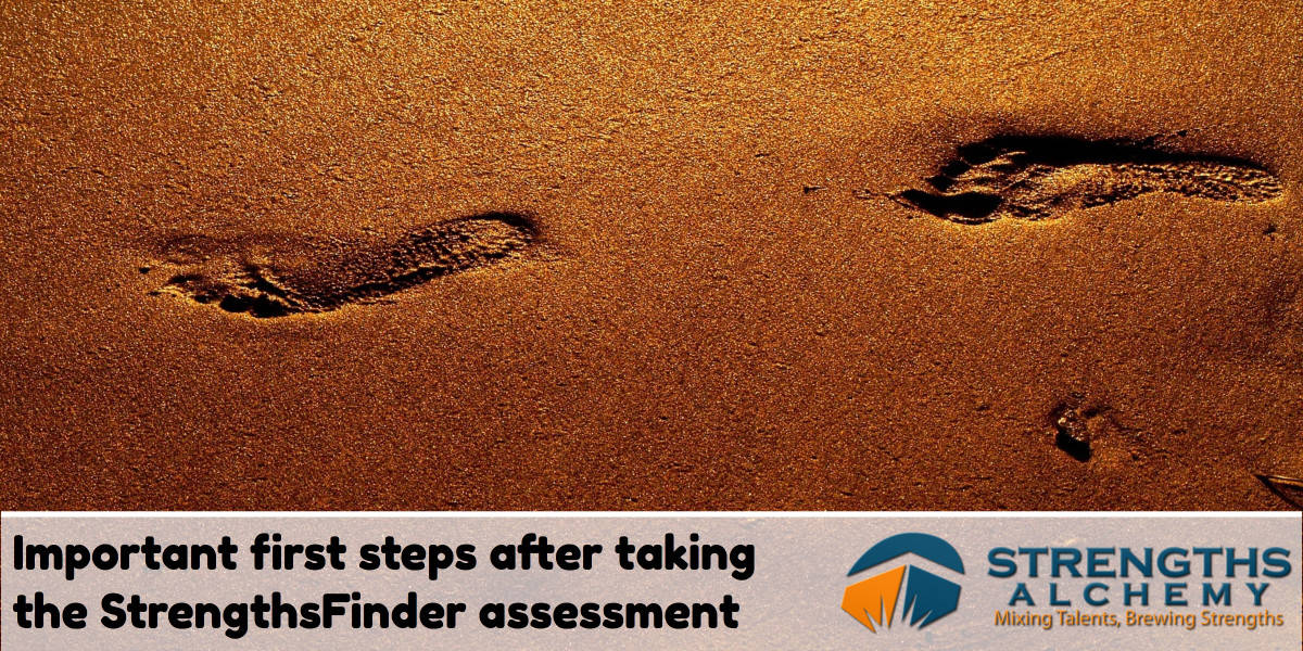 Important first steps after taking the StrengthsFinder assessment