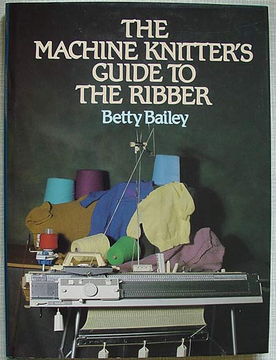 Betty Bailey, The machine knitter