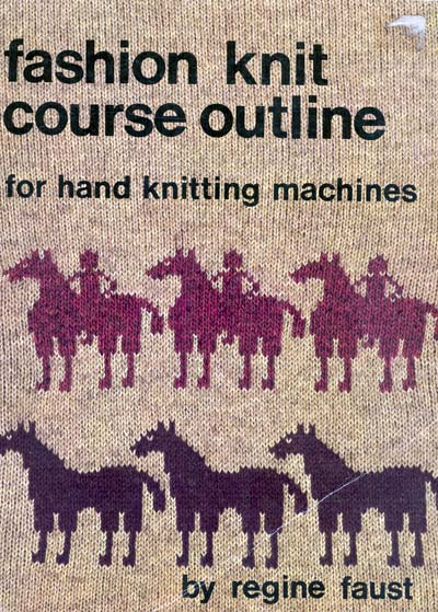 "Regine Faust, ""fashion knit course outline"""