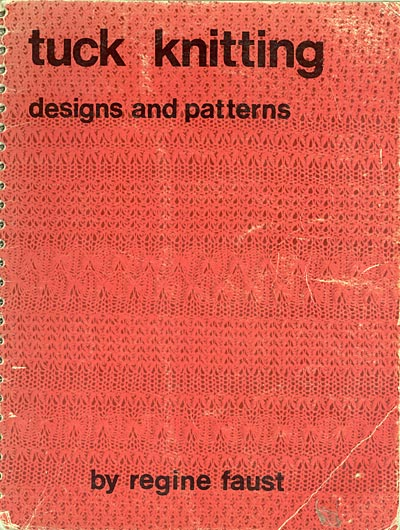"Regine Faust, ""tuck knitting designs and patterns"""