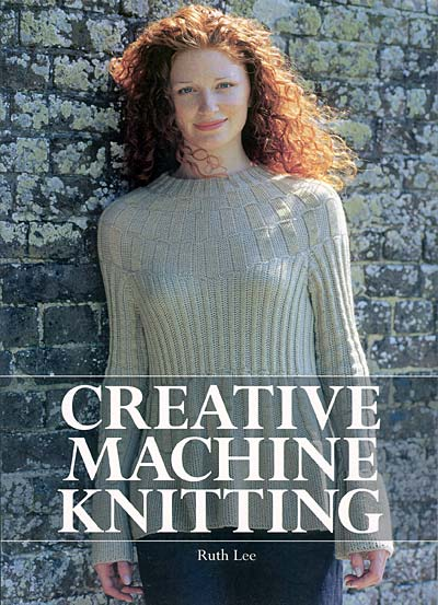 Ruth Lee, Creative Machine Knitting