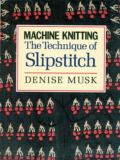 Denise Musk, Technique of Slipstitch