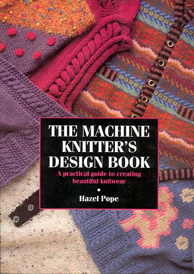 Hazel Pope, The Machine Knitter