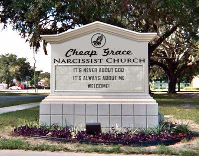 Cheap Grace Narcissist Church sign