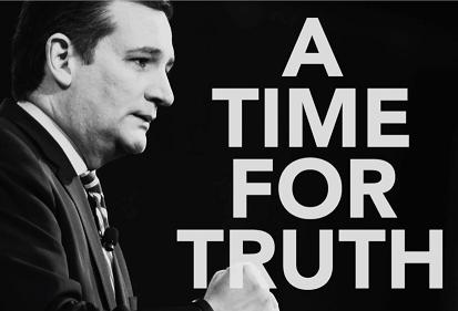 Ted Cruz time for truth
