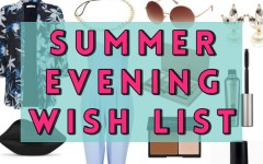 Summer Evening Wish List