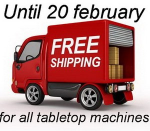 Free shipping all tabletop machines 20 february