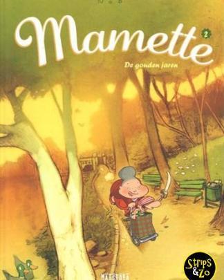 Mamette 2 - De gouden jaren