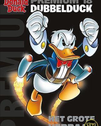 Donald Duck - Premium 18 - DubbelDuck - Het grote verraad