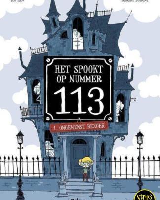 Het spookt in huis nummer 113 1 Ongewenst bezoek