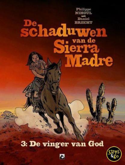 De Schaduwen van de Sierra Madre 3 De Vinger van God