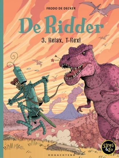 De Ridder 3 Relax T Rex