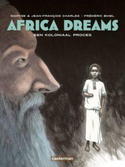 Africa Dreams, Africa Dreams 4, Strip, Stripboek, Kopen, Bestellen, Koloniaal Proces