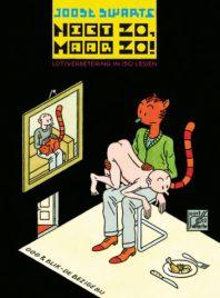 Joost Swarte, Niet zo maar zo, Vrij Nederland, Kopen, Bestellen, Online, Strip, Cartoon, Graphic Novel, Verzamelwerk