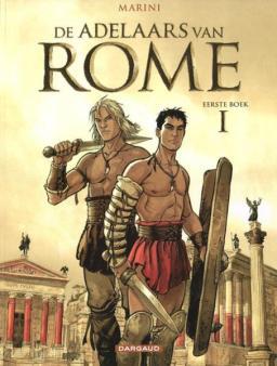 Adelaars van Rome 1, Eerste Boek