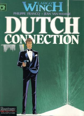 9789031417537, Largo Winch 6, Dutch Connection
