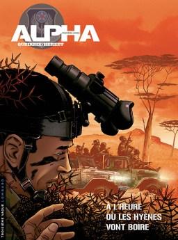 Alfa - Eerste Wapenfeiten 5, Wanneer de Hyena's, Alfa - Eerste Wapenfeiten 5