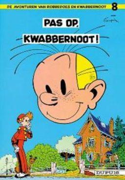 Robbedoes en Kwabbernoot 8, 9789031400140, Pas op Kwabbernoot