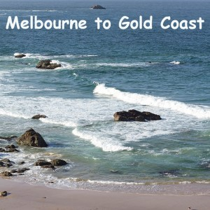 Melbourne to Gold Coast