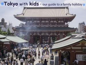 Family holiday Tokyo