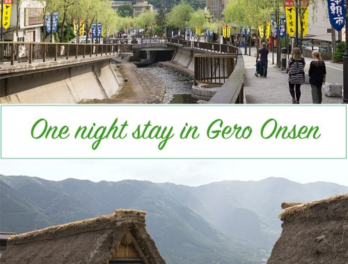 One night stay in Gero Onsen