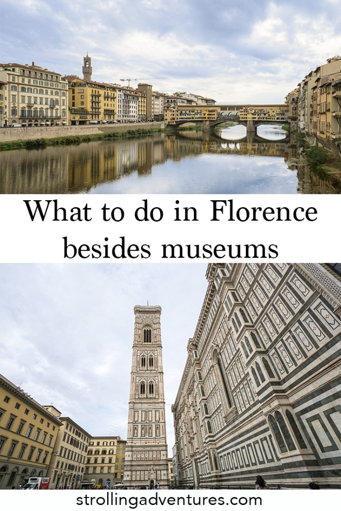 What to do in Florence besides museums