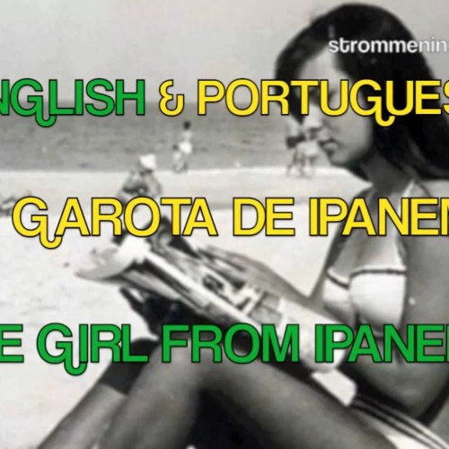 English and Portuguese the translation girl from Ipanema