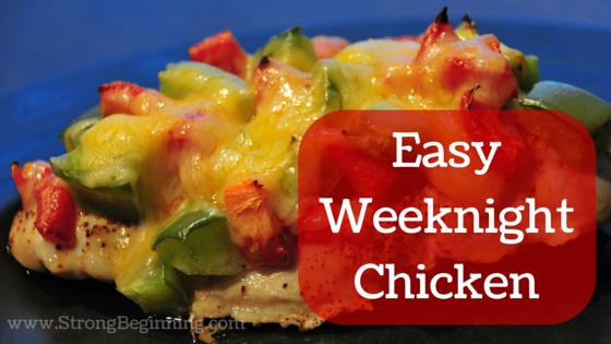 Easy Weeknight Chicken
