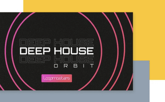 Loopmasters - Deep House Orbit