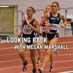 Looking Back: Lessons from Former NCAA D1 Runner, Megan Marshall
