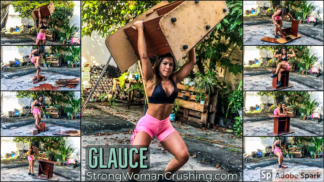 Glauce uses her big biceps to lift and destroy furniture