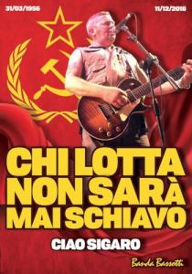 Ciao Sigaro: Remembering a worker, musician and internationalist