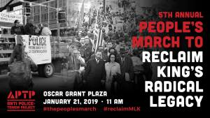 The Peoples March - 5th Annual Reclaim King's Radical Legacy - Oakland