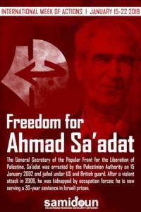 Call to Action: International Week to Free Ahmad Sa'adat, 15-22 January 2019
