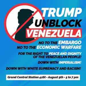 New York Aug. 9: Trump Unblock Venezuela
