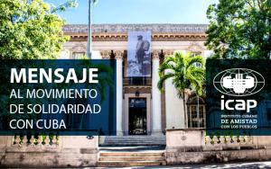 Mensaje del ICAP al Movimiento de Solidaridad con Cuba en tiempos de Covid19 #BloqueoNoSolidaridadSi