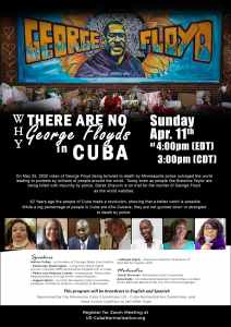 Why There Are No George Floyds in Cuba - Webinar, April 11
