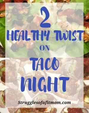 Quick and Healthy taco alternitives