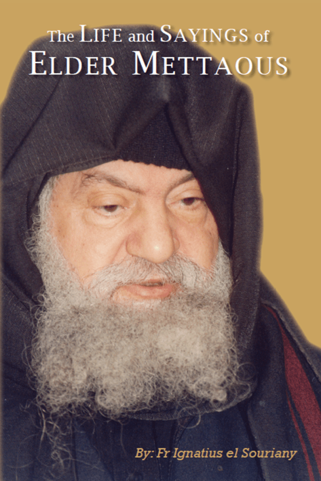 The Life & Sayings Of Elder Mettaous: St Shenouda Press- Coptic Orthodox Store
