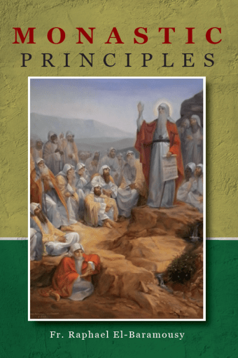 Monastic Principles - St Shenouda Monastery Publications Store