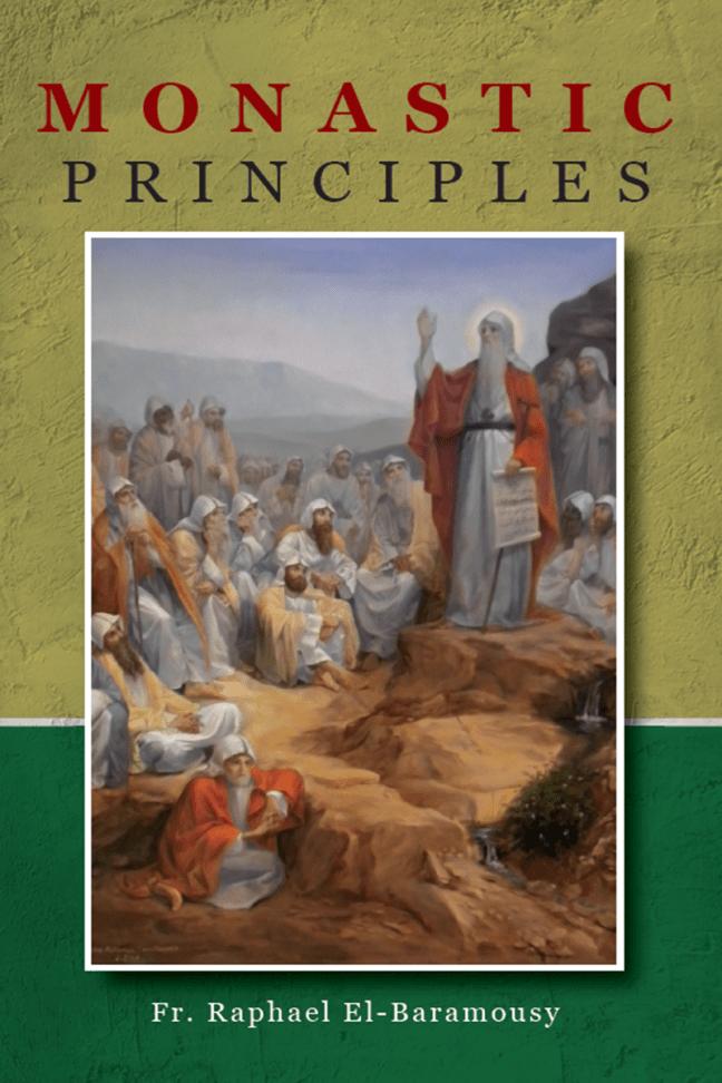 Monastic Principles: St Shenouda Press: Coptic Orthodox Store