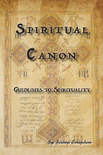 Spiritual Canon: Guidlines To Spirituality - St Shenouda Monastery Publications