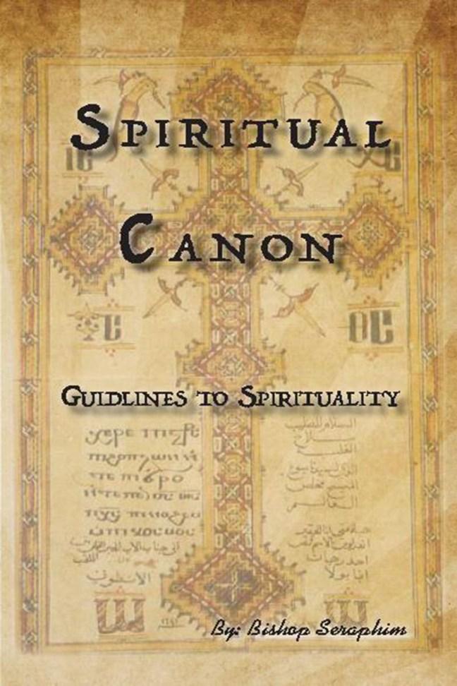 Spiritual Canon-Guidelines To Spirituality: St Shenouda Press- Coptic Orthodox Store Monastery Publications