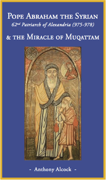 Pope Abraham The Syrian and the miracle of Muqattam (eBook): St Shenouda Press- Coptic Orthodox Store