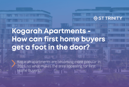 Kogarah Apartments – How can first home buyers get a foot in the door?