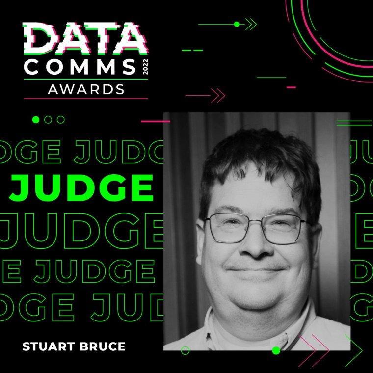 Stuart Bruce is a judge of the DataComms Awards 2022