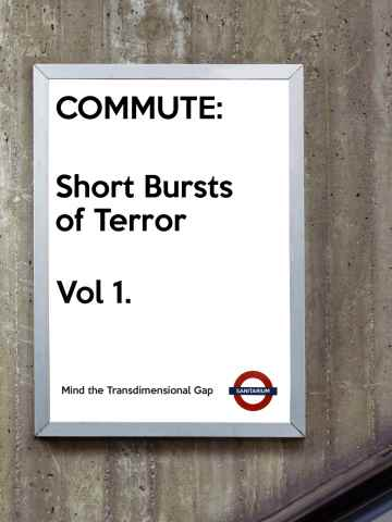 commute-short-bursts-of-terror