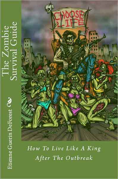 BuyZombie: The Zombie Survival Guide: How To Live Like A King After The Outbreak