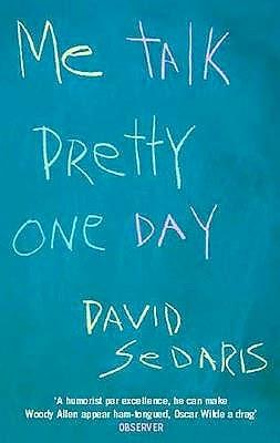 Me Talk Pretty One Day Book