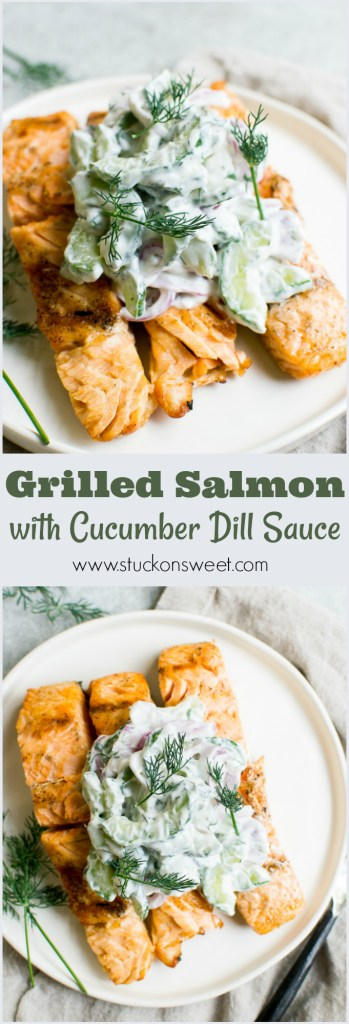 Grilled Salmon with Cucumber Dill Sauce. One of the best grilling recipes!